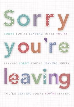 Picture for category Sorry Your Leaving Cards